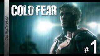 Cold Fear -- Начало холодного ужаса #1
