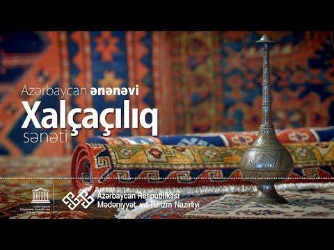 Azərbaycan xalçaçılıq sənəti - Traditional art of carpet weaving in Azerbaijan