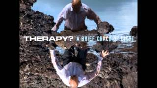 Therapy? - Get Your Dead Hand