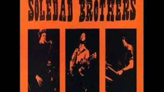 soledad brothers - lay down this world