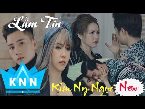 Lầm Tin (Official MV ) | Kim Ny Ngọc,Nam Anh,CB | Nhạc Trẻ Rap Hay 2020