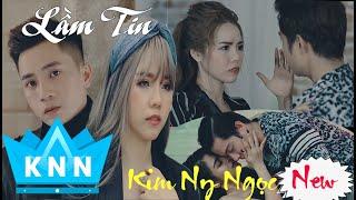 Lầm Tin | Nhạc Trẻ Rap Hay Mới  2020  | Kim Ny Ngọc,Nam Anh,CB