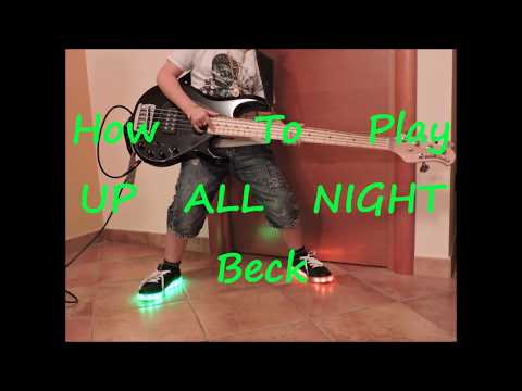 Beck Up All Night (BASS HOW TO PLAY LESSON COVER)