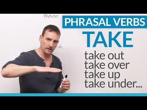 "Phrasal Verbs with TAKE: ""take to"", ""take in"", ""take after""..."