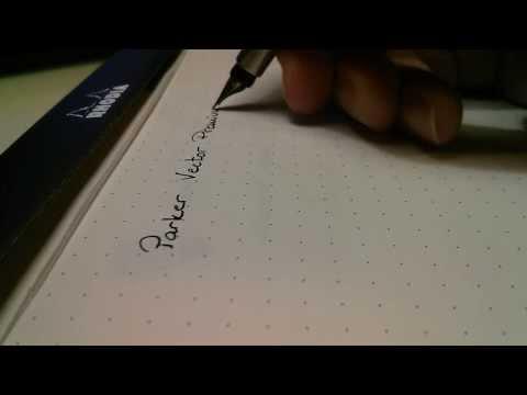 Parker Vector Premium Fountain Pen in action