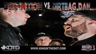KOTD - Rap Battle - Dirtbag Dan vs Deffinition | #WD3