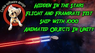 Hidden In The Stars - Flight and Framerate Test with 1000 Objects