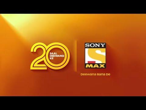 Sony MAX celebrates 20th anniversary with new brand campaign