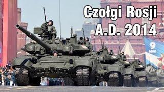 Czołgi Rosji A.D. 2014, o wozach bojowych #gdziewojsko