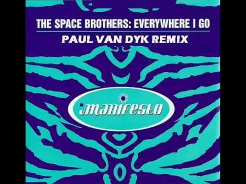 The Space Brothers  Everywhere I Go Paul van Dyk Remix UNRELEASED