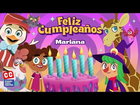 Feliz Cumpleaños Mariana - Canticuentos