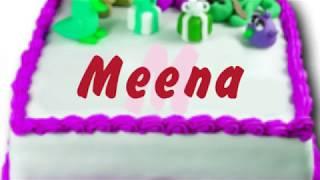 Happy Birthday Meena