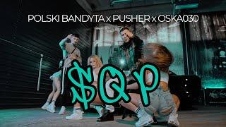 POLSKI BANDYTA x PUSHER x OSKA030 - SQP (prod. brokeasfbeats)