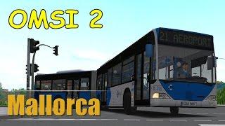 OMSI 2 Add-On Mallorca | Linie 21 Cartago Platya - Aeroport [Beta Version] | Liongamer1