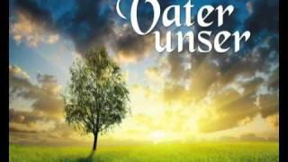Vater unser Lied (Elouisa)