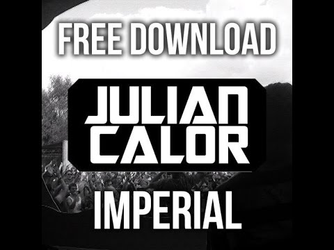 Julian Calor - Imperial (Original Mix) Free Download