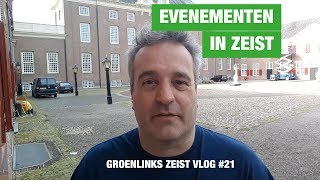 GroenLinks Zeist Vlog 21 over Evenementen in Zeist