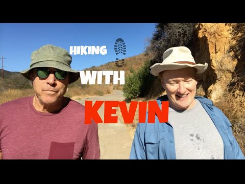 HIKING WITH KEVIN  CONAN O'BRIEN