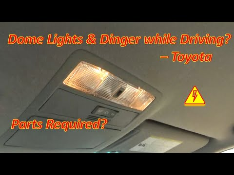 Toyota Dome Light & Dinger While Driving? (DIY Fix)