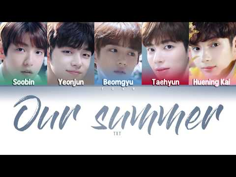 {Han/Rom/Vostfr} TXT (투모로우바이투게더 (Tomorrow X Together)) - Our Summer