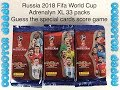Russia 2018 Fifa World Cup Adrenalyn XL 33 Packs Guess the special cards score game