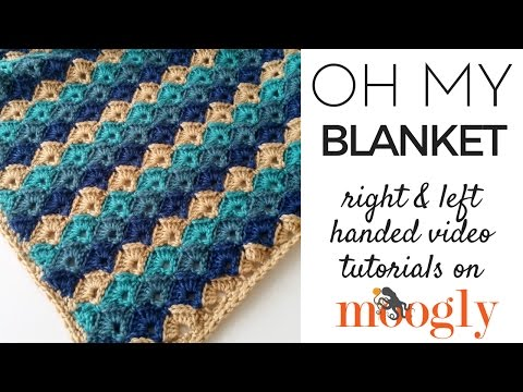 How to Crochet: Oh My Blanket (Right Handed)