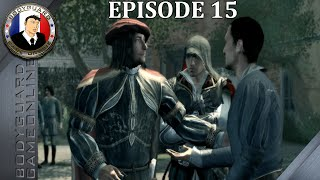 Assassin's Creed II - Let's Play Épisode 15 [FR] 1080P - Pc Ultra 2015
