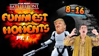 Star Wars Battlefront FUNNIEST Moments So Far -  PT. I