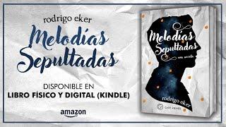 Melodías Sepultadas - booktrailer