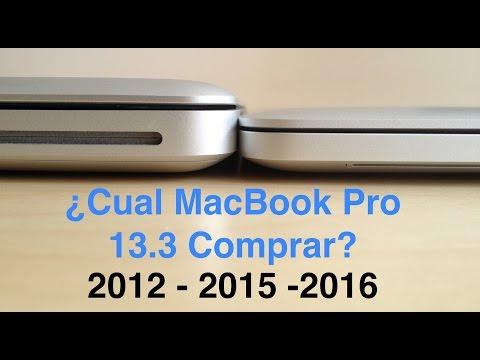 """¿Cual MacBook Pro de 13"""" Comprar? Comparación Entre Modelos 2012 vs 2015 vs 2016"""