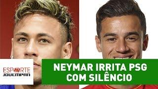 Neymar irrita PSG com silêncio; Barcelona já busca Coutinho!