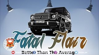 Fatal Flair - Better Than The Average - June 2019