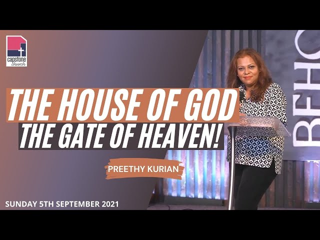 The House of God // The Gate of Heaven | Preethy Kurian | 5th September