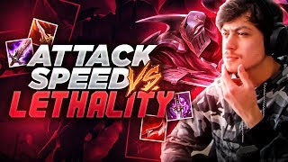 LL STYLISH | ATTACK SPEED OR LETHALITY ZED?!?