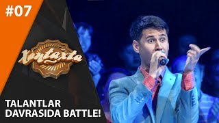 Xontaxta Battle 7-son TALANTLAR DAVRASIDA BATTLE! (26.06.2019)
