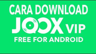 Gambar cover CARA DOWNLOAD JOOX VIP MOD APK FREE