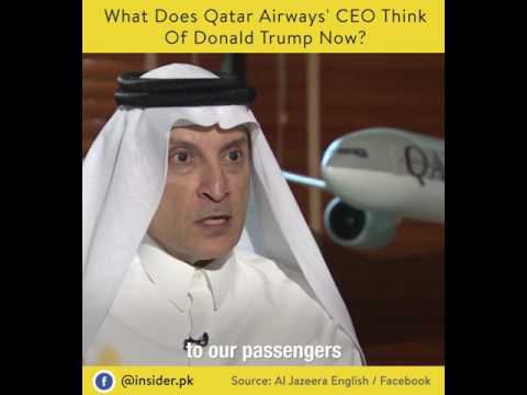 The CEO of Qatar Airways had strong words for Donald J. Trump