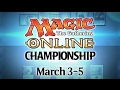 Magic Online Championship - March 3-5, 2017 on twitch.tv/magic!