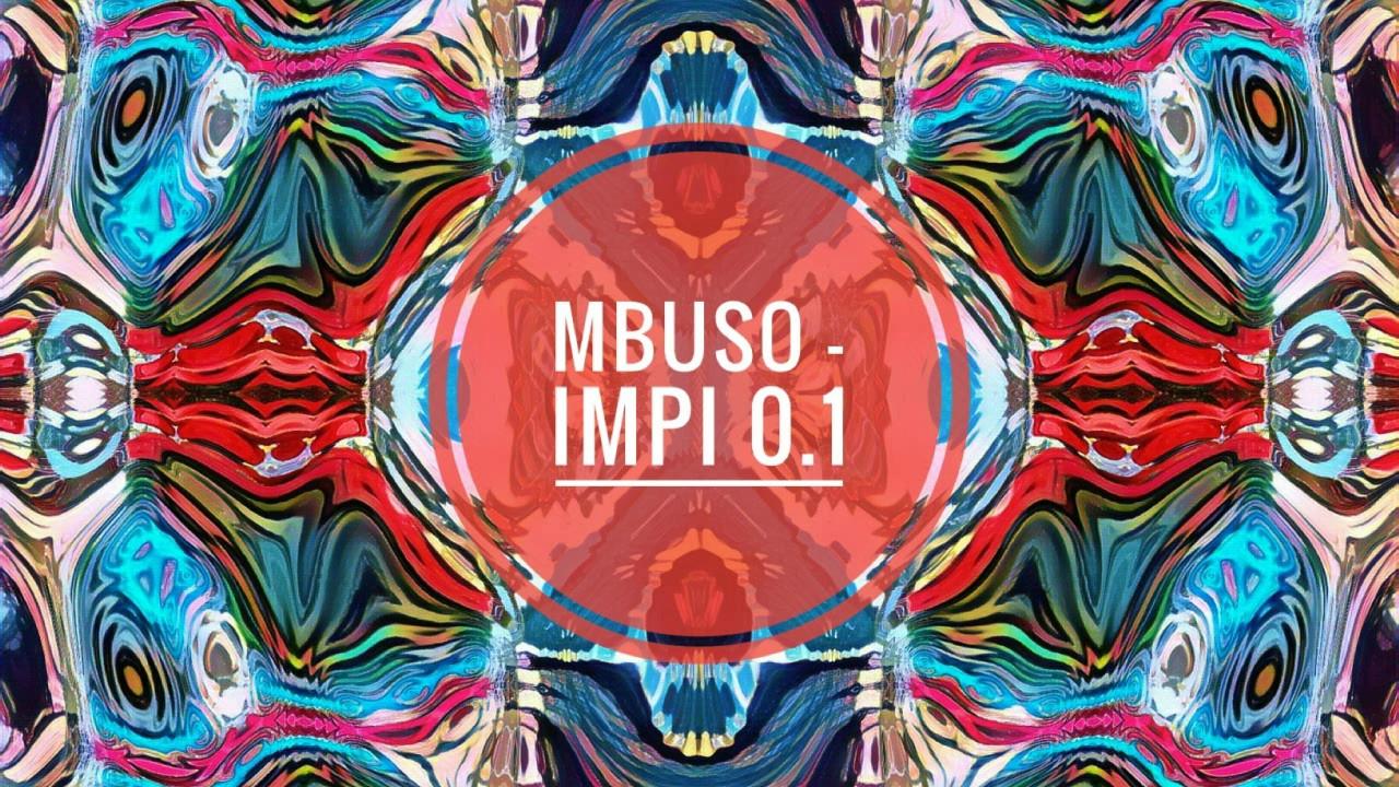 Mbuso (BlaQRhythm) - Impi 0.1