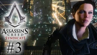 Assassin's Creed: Syndicate - Episode 3 - A Piece of Eden