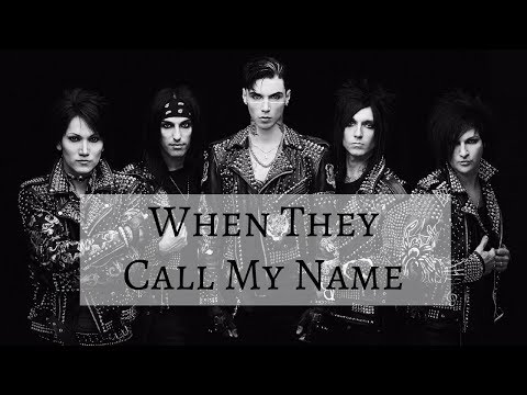 When They Call My Name - Black Veil Brides (lyrics)