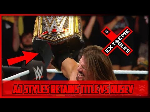 AJ STYLES RETAINS TITLE VS RUSEV WWE EXTREME RULES 2018 (WWE EXTREME RULES 2018 RESULTS)