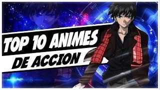Download Video TOP 10 Animes de Acción | 💪Muy Buenos | 2018 MP3 3GP MP4