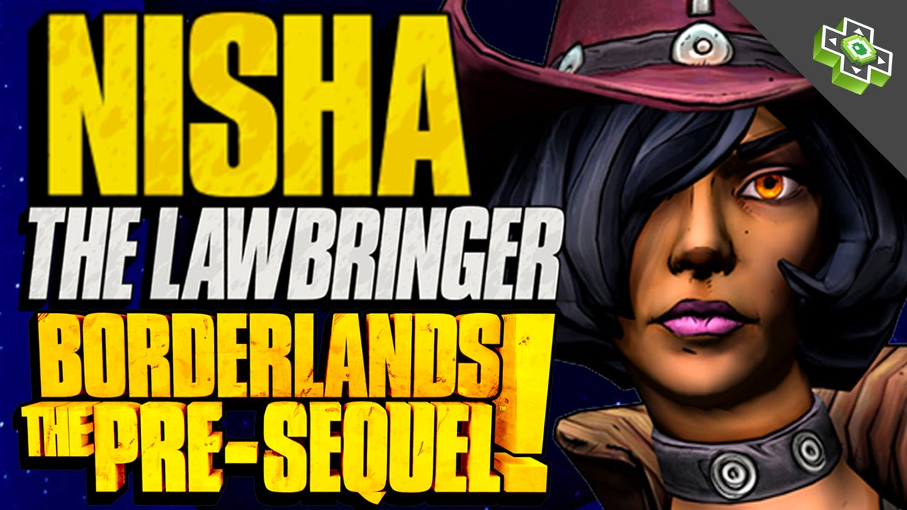 Nisha The Lawbringer SKILL TREE OVERVIEW! Borderlands: The Pre-Sequel  GAMEPLAY HANDS-ON