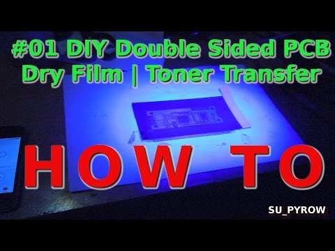 PCB using Dry Film Photo Resist Technique Double Sided Circuit Board HOWTO