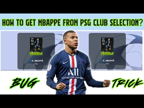 HOW TO GET MBAPPE FROM PSG CLUB SELECTION| BUG TRICK AND 100% SURE|