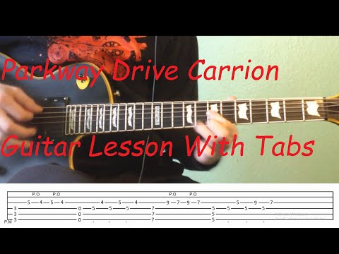 Parkway Drive Carrion Guitar Lesson With Tabs