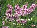Love Me With All Of Your Heart -by- Engelbert Humperdinckcreated By:zairah