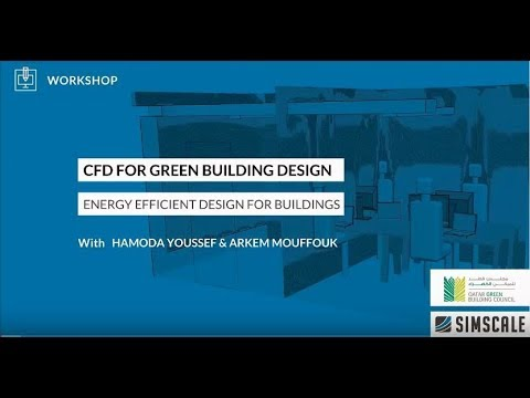 CFD Simulation for Green Building Design with QGBC | Workshop – S1