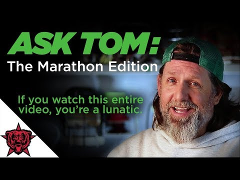 Ask Tom: The Marathon Edition